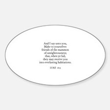 LUKE 16:9 Oval Decal