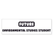 Future Environmental Studies Bumper Sticker