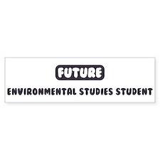 Future Environmental Studies Bumper Bumper Sticker