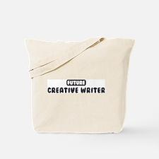 Future Creative Writer Tote Bag