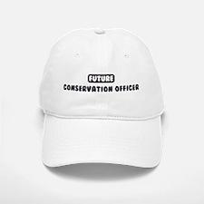 Future Conservation Officer Baseball Baseball Cap