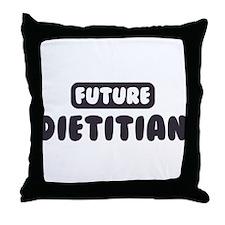 Future Dietitian Throw Pillow
