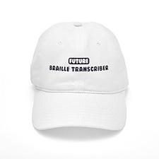 Future Braille Transcriber Baseball Cap