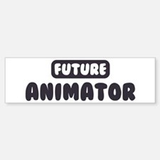 Future Animator Bumper Bumper Bumper Sticker