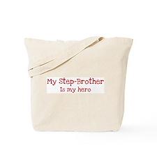Step-Brother is my hero Tote Bag