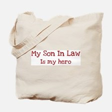 Son In Law is my hero Tote Bag