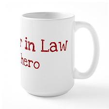 Sister in Law is my hero Mug