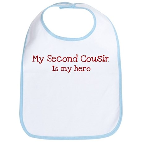 Second Cousin is my hero Bib