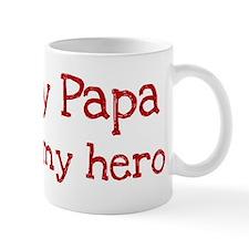 Papa is my hero Mug