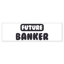 Future Banker Bumper Car Sticker
