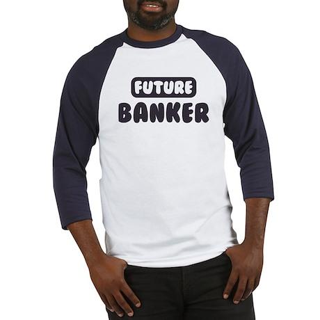 Future Banker Baseball Jersey