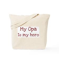 Opa is my hero Tote Bag