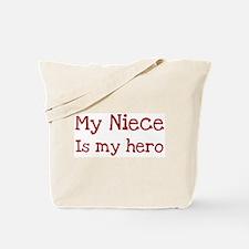 Niece is my hero Tote Bag