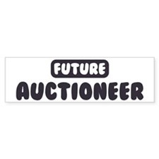 Future Auctioneer Bumper Bumper Sticker