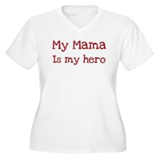 Mama is my hero T-Shirt