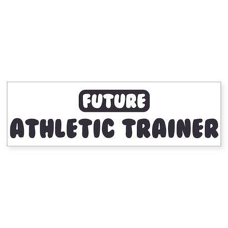 Future Athletic Trainer Bumper Sticker