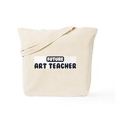 Future Art Teacher Tote Bag