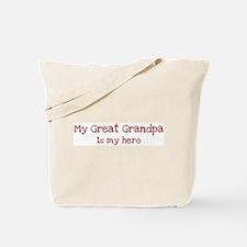 Great Grandpa is my hero Tote Bag