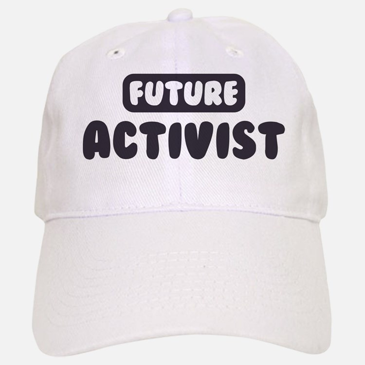 Future Activist Baseball Baseball Cap