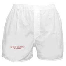 Great Grandfather is my hero Boxer Shorts