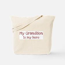 Grandson is my hero Tote Bag