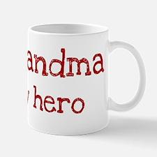 Grandma is my hero Mug