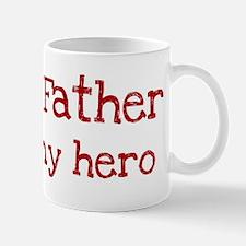 Father is my hero Mug
