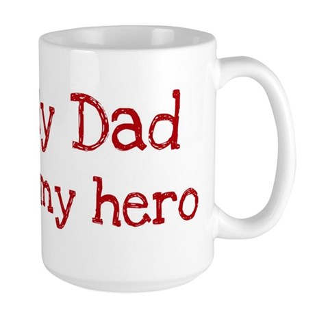 Dad is my hero Large Mug