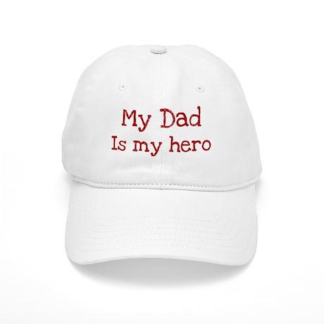 Dad is my hero Cap
