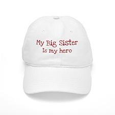 Big Sister is my hero Baseball Cap