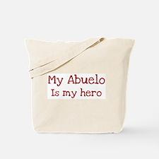 Abuelo is my hero Tote Bag