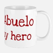 Abuelo is my hero Mug