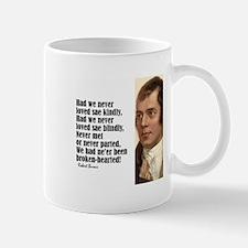 "Burns ""Had We Never"" Mug"