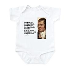 "Burns ""Had We Never"" Infant Bodysuit"