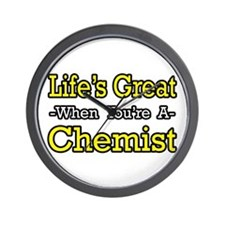 """Life's Great..Chemist"" Wall Clock"