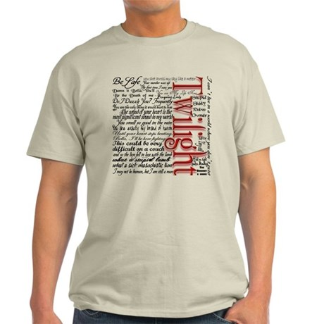 Movie Twilight Quotes Gifts Light T-Shirt