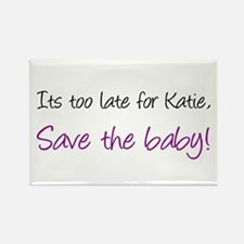 Save Katie's Baby (purple) Rectangle Magnet