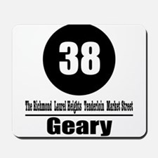 38 Geary (Classic) Mousepad