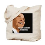 Change Has Come to America Tote Bag