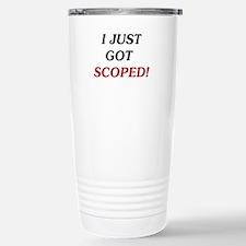 I Just Got Scoped! Stainless Steel Travel Mug