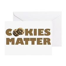 Cookies Matter Greeting Card