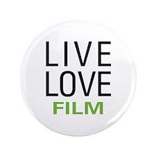 """Live Love Film 3.5"""" Button"""