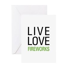 Live Love Fireworks Greeting Card