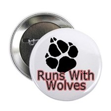 "Runs With Wolves 2.25"" Button"