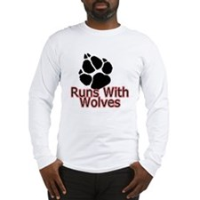 Runs With Wolves Long Sleeve T-Shirt