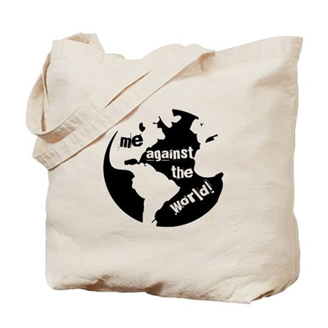 Me against the World Tote Bag