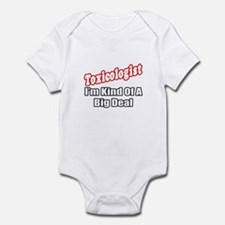 """Toxicologist..Big Deal"" Infant Bodysuit"