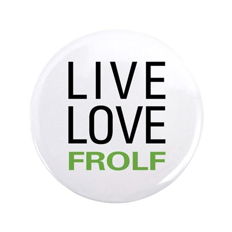 "Live Love Frolf 3.5"" Button (100 pack)"