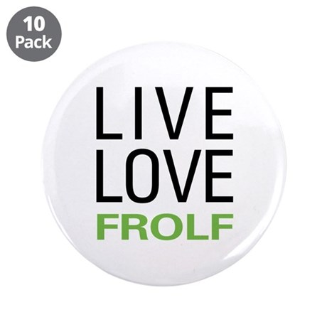 """Live Love Frolf 3.5"""" Button (10 pack)"""