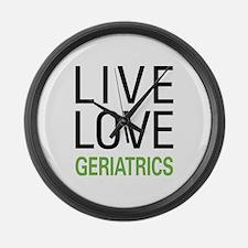 Live Love Geriatrics Large Wall Clock